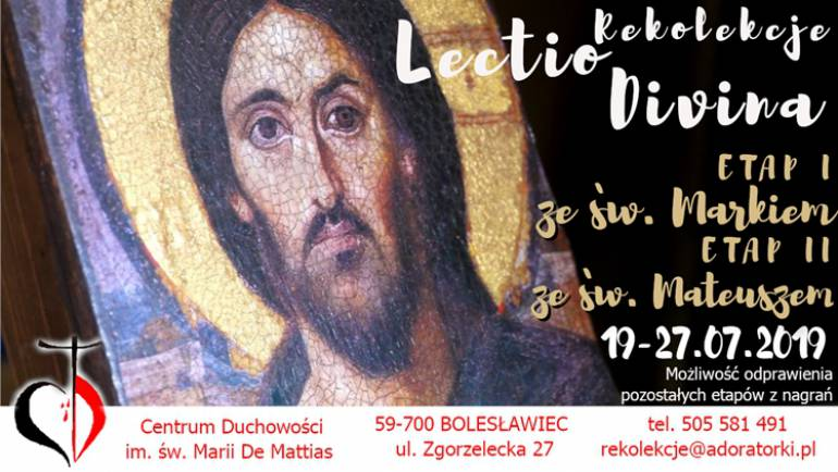 Rekolekcje Lectio Divina – Bolesławiec 19-27 lipca 2019