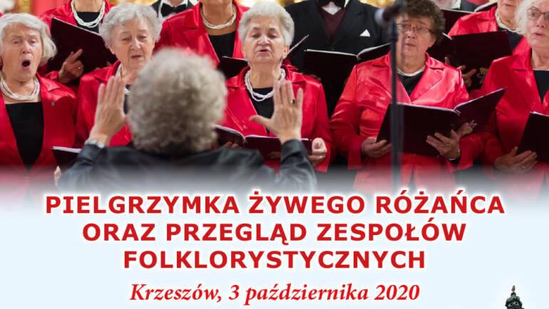Pielgrzymka Żywego Różańca oraz przegląd zespołów folklorystycznych